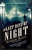 img - for [By Graham Moore ] The Last Days of Night: A Novel (Paperback) 2018 by Graham Moore (Author) (Paperback) book / textbook / text book
