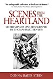 Image of Scenes from the Heartland: Stories Based on Lithographs by Thomas Hart Benton