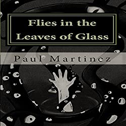Flies in the Leaves of Glass