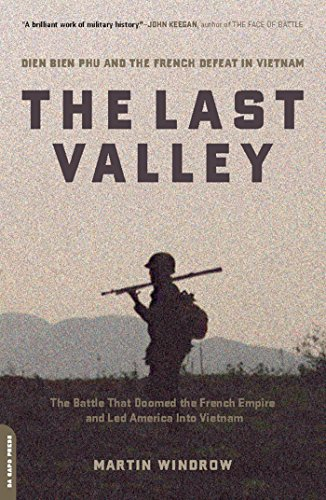 The Last Valley: Dien Bien Phu and the French Defeat in Vietnam cover