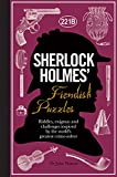 img - for Sherlock Holmes' Fiendish Puzzles: Riddles, Enigmas and Challenges Inspired by the World's Greatest Crime-Solver book / textbook / text book