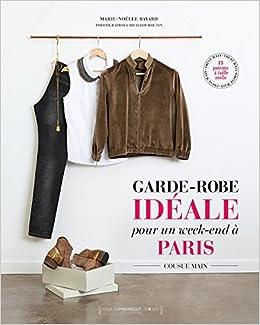 66735fa8631 Amazon.fr - Garde robe idéale pour un week-end à Paris - Collectif ...
