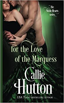 For the Love of the Marquess (Noble Hearts)