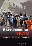 Battleground Iraq, Todd S. Brown, 1780390459