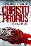 Christophorus: Der erste Fall für Katie Münz - Kriminalroman (Die Fälle der Katie Münz 1) (German Edition)