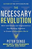 img - for The Necessary Revolution: How Individuals and Organizations Are Working Together to Create a Sustainable World book / textbook / text book