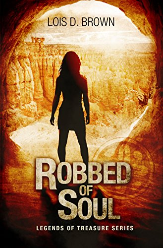 Robbed of Soul: a gripping paranormal mystery (Legends Of Treasure Book 1) by [Brown, Lois D.]