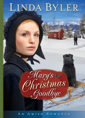 Mary's Christmas Goodbye: An Amish Romance pdf
