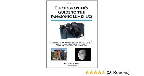 amazon com photographer s guide to the panasonic lumix lx5 getting rh amazon com LX5 Mower Chauvet LX-5