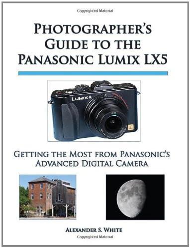amazon com photographer s guide to the panasonic lumix lx5 getting rh amazon com Meade LX5 Marcum LX5 Craigslist