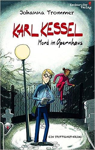 Karl Kessel: Mord im Opernhaus: Amazon.de: Neckarufer-Verlag ...