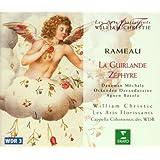 Rameau: La Guirlande; Zéphyre