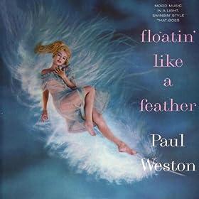 Paul Weston Floatin Like A Feather
