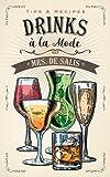Drinks a la Mode