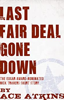 Last Fair Deal Gone Down (Nick Travers) by [Atkins, Ace]