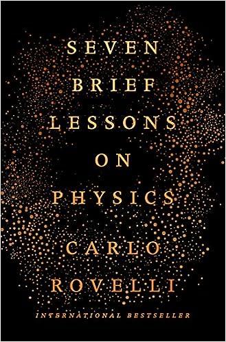 Seven Brief Lessons on Physics: Carlo Rovelli: 9780399184413