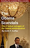 img - for The Obama Scandals: The 22 Worst Outrages of the Obama Administration book / textbook / text book