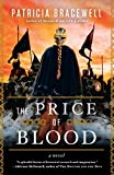 The Price of Blood: A Novel (Emma of Normandy Trilogy)