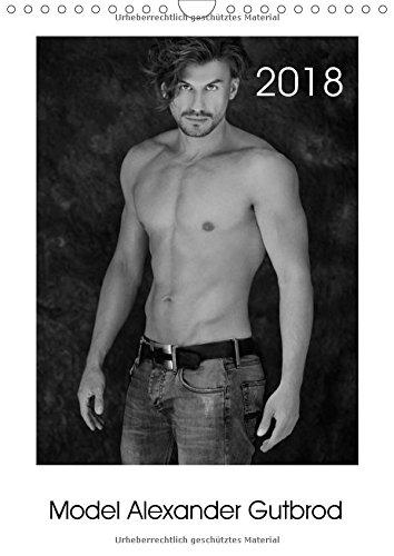 model-alexander-gutbrod-wandkalender-2018-din-a4-hoch-in-schwarz-weiss-bildern-entdecken-sie-die-model-welt-und-unterschiedliche-seiten-von-14-seiten-calvendo-menschen