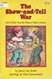 Show and Tell War and Other Stories, Janice Lee Smith, 0064403122