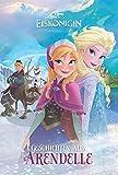 Disney Die Eiskönigin - Geschichten aus Arendelle: Zwei magische Geschichten voller Freundschaft und Abenteuer