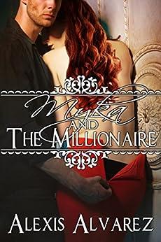 Myka and the Millionaire by [Alvarez, Alexis]