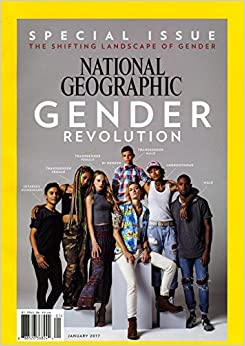 National Geographic - January, 2017. Special Issue: Gender Revolution. Rethinking Gender; I Am 9 Years Old; Making a Man; American Girl; Dangerous Lives of ...