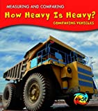 How Heavy Is Heavy?, Vic Parker, 1432939548