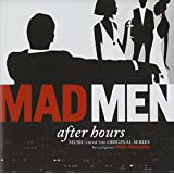 Mad Men: After Hours - Music From The Original Series