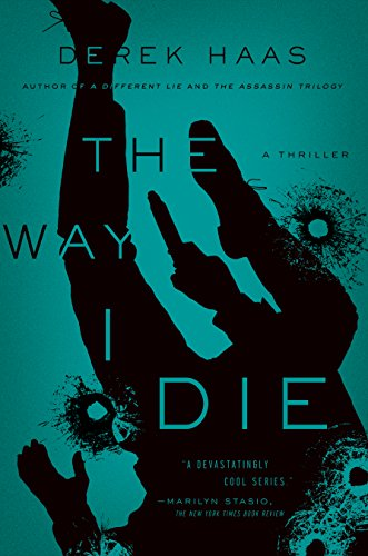 The Way I Die: A Novel for sale  Delivered anywhere in USA