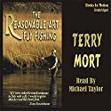 The Reasonable Art of Fly Fishing Audiobook by Terry Mort Narrated by Michael Taylor