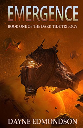 Emergence (The Dark Tide Trilogy Book 1) by [Edmondson, Dayne]