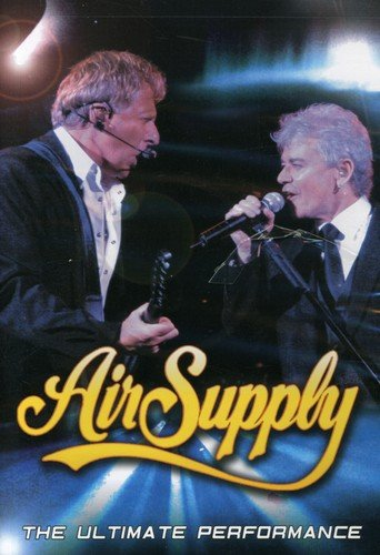 DVD : Air Supply - The Ultimate Performance (DVD)