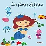 Las flores de Irina [Irina's Flowers] | Mónica Rodríguez Suárez