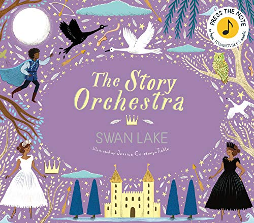 The Story Orchestra: Swan Lake: Press the note to hear Tchaikovsky's music por Courtney Tickle Jess
