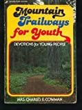 Mountain Trailways for Youth, Lettie B. Cowman, 0310376416