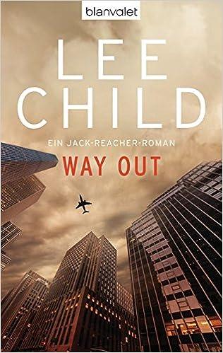 Way Out: Ein Jack-Reacher-Roman (Die-Jack-Reacher-Romane, Band 10)