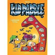 Kid Paddle 02  Carnage Total