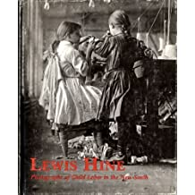 Lewis Hine: Photographs of Child Labor in the New South (1986-06-03)
