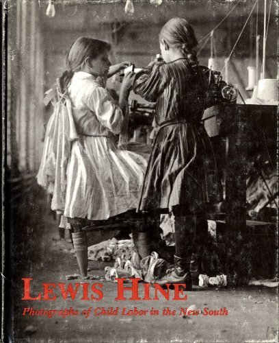 Lewis Hine Child Labor Photos - Lewis Hine: Photographs of Child Labor in the New South