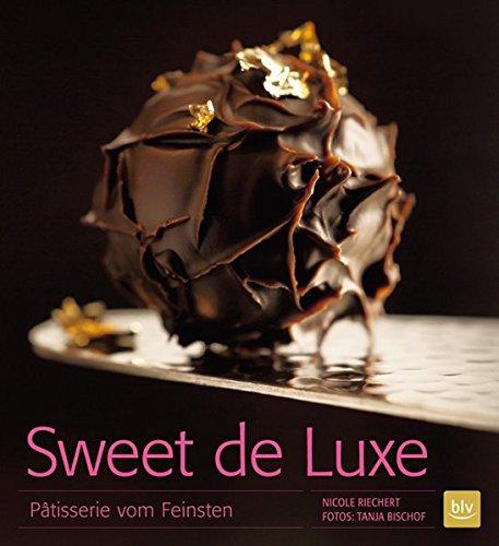 Sweet de Luxe: Ptisserie vom Feinsten