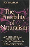 The Possibility of Naturalism, Roy Bhaskar, 0391008447
