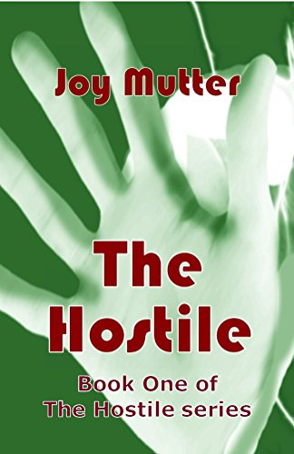 The Hostile: Book One of The Hostile series