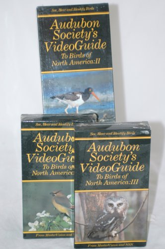 (Audubon Society's Video Guide to Birds of North America - Volumes 2, 3 and 4)