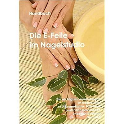 """'mano libro """"Die S de lima de uñas en Studio–Manual para la aplicación de fresas para uñas de diseño y kosmetische Cuidado de los pies, DIN A5, 54Página"""