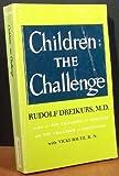 Children, Rudolf Dreikurs and Vicki Stolz, 0801512492