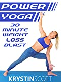 Power Yoga 30 Minute Weight Loss Blast With Krystin Scott