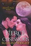 Fierce Obsessions (The Phoenix Pack Series)