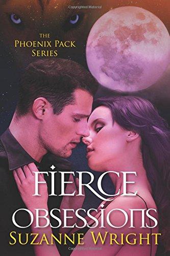 Read Online Fierce Obsessions (The Phoenix Pack) ebook