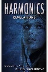 Harmonics: Revelations (Harmonics Series Book Two) Kindle Edition